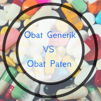 Obat Generik VS Obat Paten